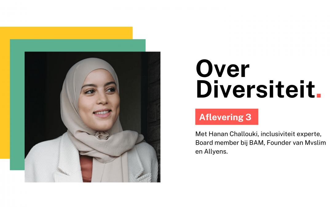 #3 Hoe diversiteit onszelf, onze maatschappij en onze bedrijven beïnvloedt.