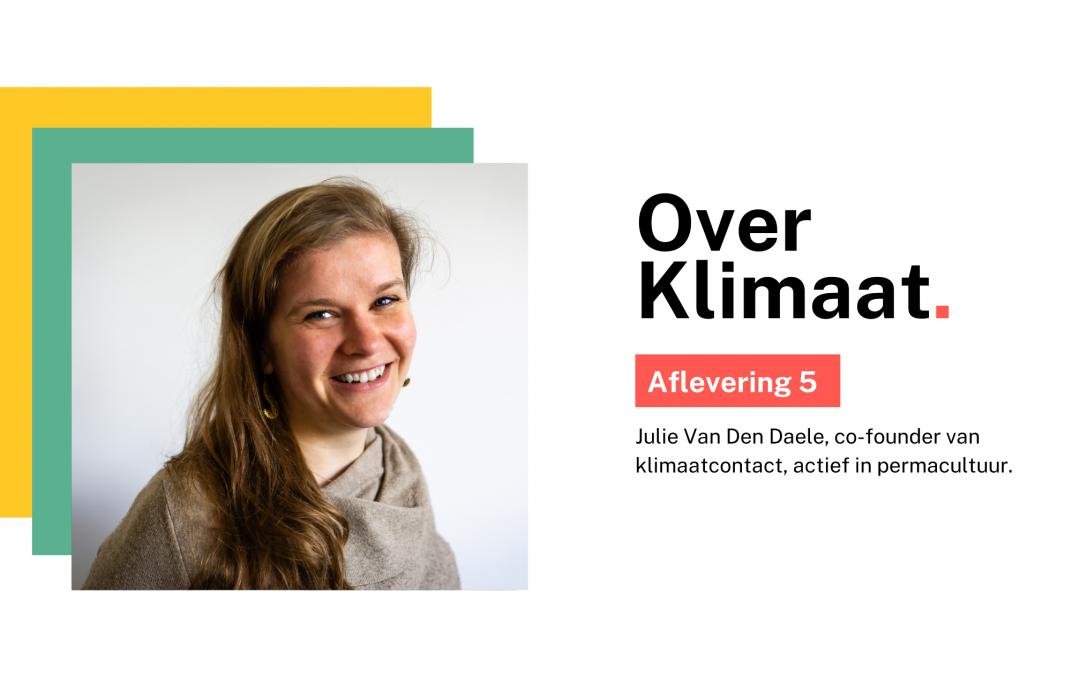 #5 De link tussen het klimaat en mijn dagdagelijkse beslissingen