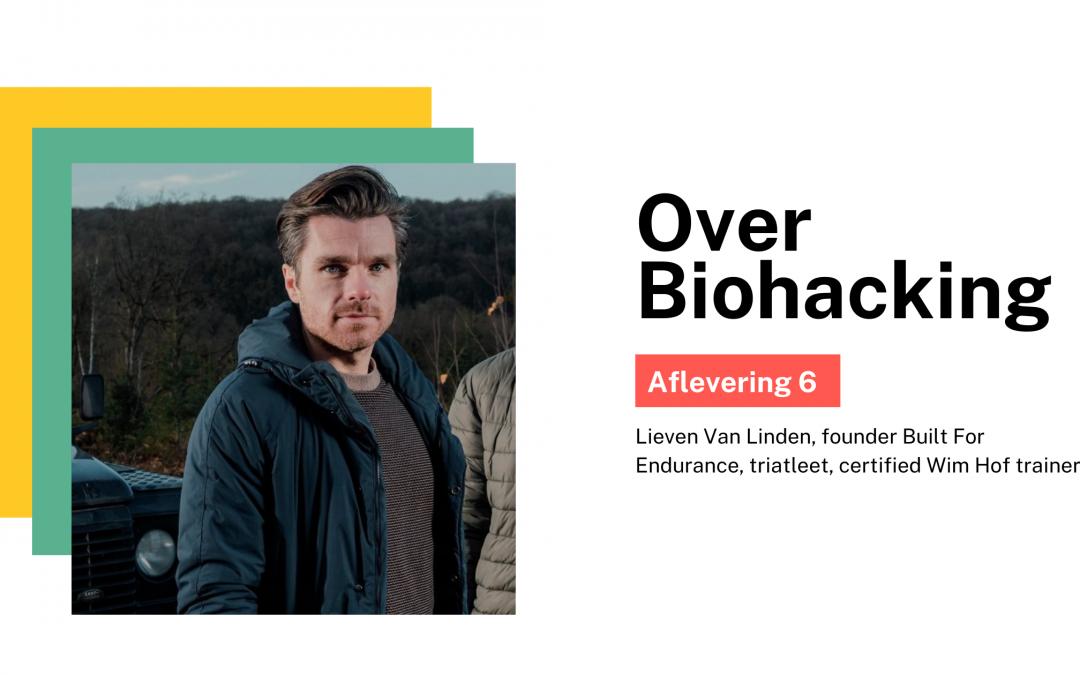 #6 Over biohacking, onze immuniteit en wat je nog niet wist over stress
